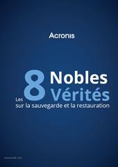 Les 8 nobles vérités sur la sauvegarde et la restauration
