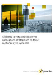 Accélérez la virtualisation de vos applications stratégiques en toute confiance