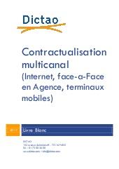 Contractualisation multicanal (internet, face à-face en agence, terminaux mobiles)