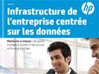 Infrastructure de l'entreprise centrée sur les données
