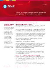 Cloud-connected est synonyme de sauvegardes plus rapides et de restaurations plus fiables