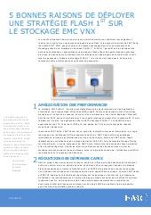 5 bonnes raisons de déployer une stratégie Flash 1st sur le stockage EMC VNX
