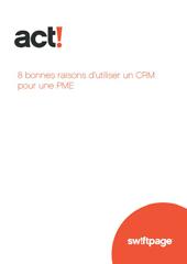 8 bonnes raisons d'utiliser un CRM pour une PME