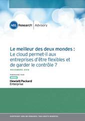 Le meilleur des deux mondes : Le cloud permet-il aux entreprises d'être flexibles et de garder le contrôle