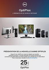 PRÉSENTATION DE LA NOUVELLE GAMME OPTIPLEX