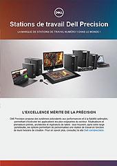 Stations de travail Dell Precision - LA MARQUE DE STATIONS DE TRAVAIL NUMÉRO 1 DANS LE MONDE !