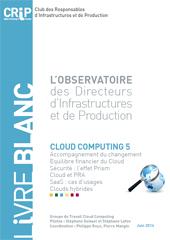 L'Observatoire des Directeurs d'Infrastructures et de Production - Cloud Computing 5