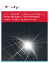 Traces numériques : Sept indices pour identifier l'auteur d'une cyberattaque avancée