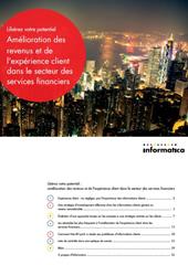 Amélioration des revenus et de l'expérience client dans le secteur des services financiers