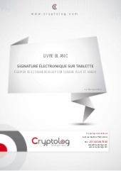 Signature électronique sur tablette: équiper ses commerciaux pour vendre plus et mieux