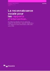 La reconnaissance vocale pour les rapports d'intervention