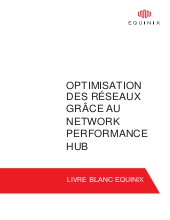 Optimisation des réseaux grâce au network performance HUB