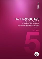Faut-il avoir peur du Cloud ?