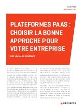 Plateforme PaaS : choisir la bonne approche pour votre entreprise