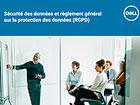Sécurité des données et règlement général sur la protection des données (RGPD)