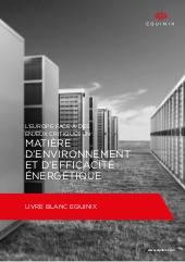 L'Europe face à des enjeux critiques en matière d'environnement et d'efficacité