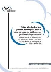 Guide à l'attention des juristes d'entreprise pour la mise en place de politiques de gestion de l'Open Source