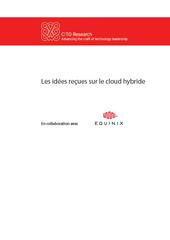 Les idées reçues sur le cloud hybride