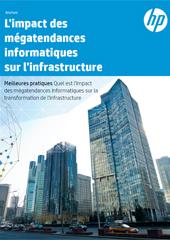 L'impact des mégatendances informatiques sur l'infrastructure