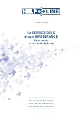 Le service desk et son infogérance. Idées reçues et point de vigilance