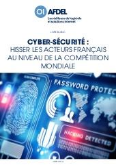 Cyber-Sécurité : hisser les acteurs français au niveau de la compétition mondiale