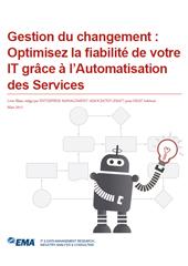 Gestion du changement : Optimisez l'efficacité de votre IT grâce à l'automatisation des services