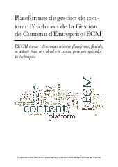 Plateformes de gestion de contenu: l'évolution de la gestion de Contenu d'Entreprise (ECM).