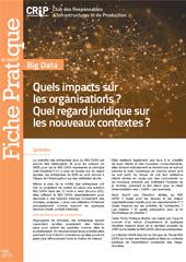 Quels impacts sur les organisations ? Quel regard juridique sur les nouveaux contextes ?
