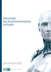 Sécuriser les environnements virtuels
