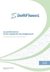 La performance d'une équipe de développement. Comment la mesurer ? Sur quels axes ?