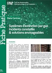 Systèmes d'extinction par gaz Incidents constatés & solutions envisageables