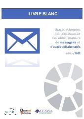 Usages et besoins des utilisateurs et administrateurs de messagerie et d'outils collaboratifs