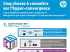 Infographie : 5 choses à connaître sur l'hyper-convergence