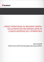 L'impact opérationnel du règlement général sur la protection des données (GDPR) de l'Union Européenne sur l'informatique