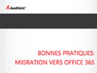 Bonnes pratiques : migration vers Office 365