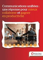 Communications unifiées: une réponse pour mieux collaborer et gagner en productivité