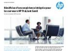 Bénéficiez d'une expérience intégrée pour les serveurs HP Proliant Gen8