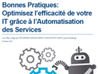 Bonnes Pratiques : Optimisez l'efficacité de votre IT grâce à l'Automatisation des Services