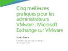 Cinq meilleures  pratiques pour les  administrateurs  VMware