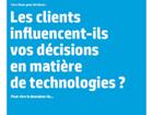 Les clients influencent-ils vos décisions en matière de technologies ?