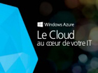 Windows Azure : le cloud au cœur de votre IT