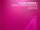 Cloud Hybride : gérer son entreprise