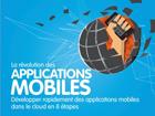 8 étapes pour développer rapidement des applications mobiles dans le cloud
