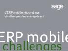 L'ERP mobile répond aux challenges des entreprises !