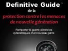 Guide de la protection contre les menaces de nouvelle génération