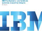 Les systèmes à expertise intégrée d'IBM