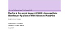 The Total Economic Impact Of IBM's Netezza Data Warehouse Appliance With Advanced Analytics