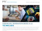 Favoriser l'innovation grâce à la Technologie