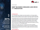 Meet business demands and drive I.T. innovation