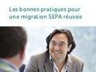 Les bonnes pratiques pour une migration SEPA réussie